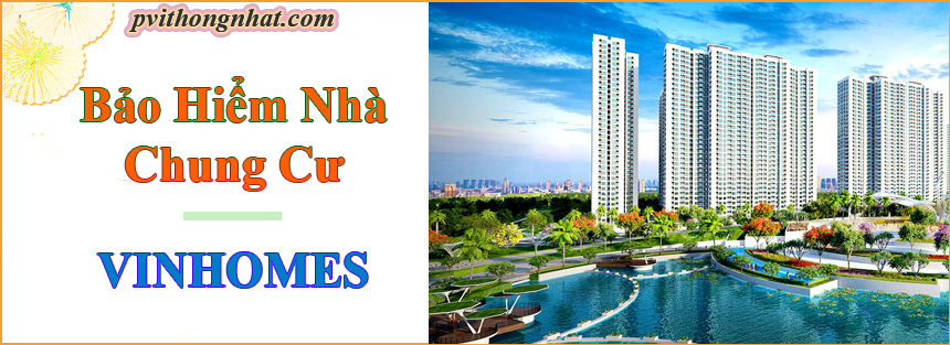 Bảo hiểm nhà chung cư Vinhomes Hà Nội